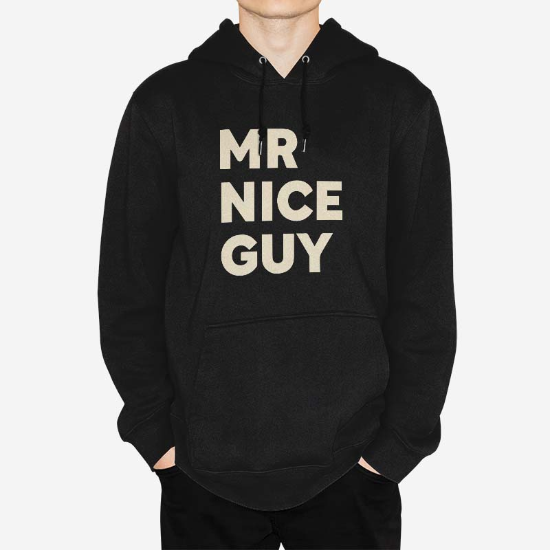 Mr Nice Guy - Pullover Hoodie