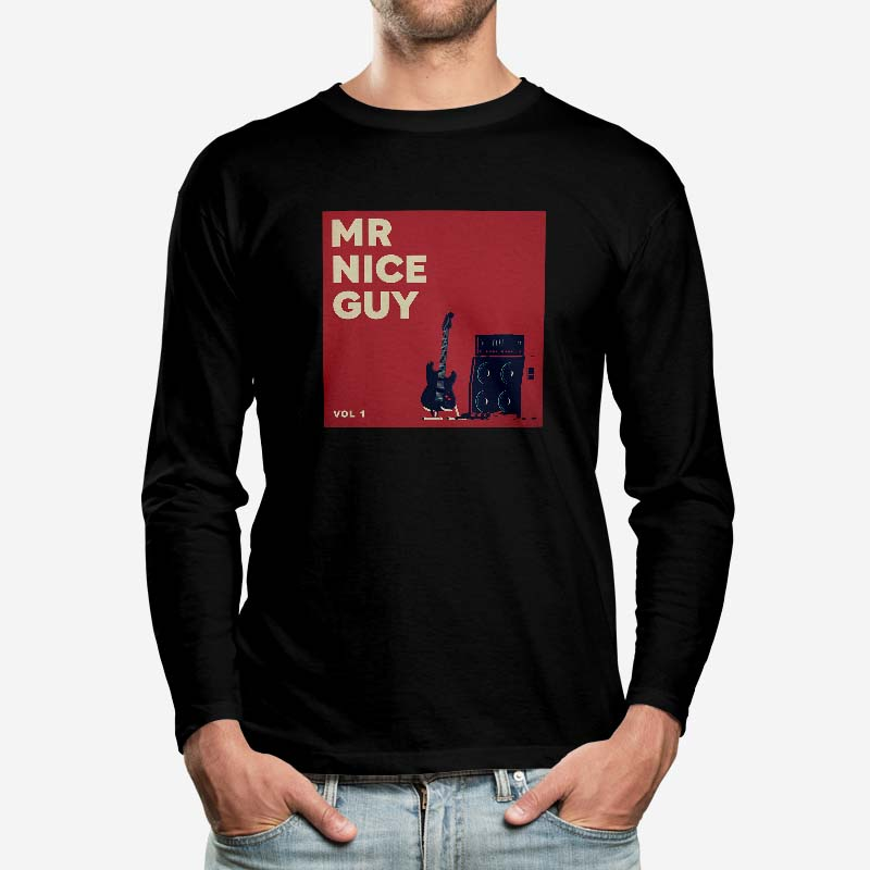 Mr Nice Guy Long Sleeve T-Shirt