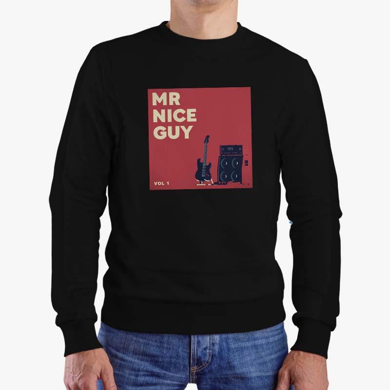 Mr Nice Guy - Sweatshirt
