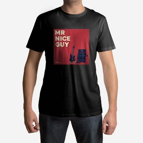 Mr Nice Guy T-Shirt